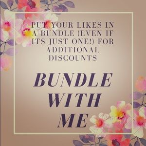 Other - Bundle with Me!